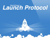 The Launch Protocol